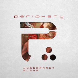 Periphery - Juggernaut: Alpha And Omega