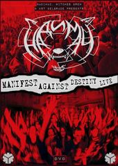 Надимач - Manifest Against Destiny Live (Video/DVD)