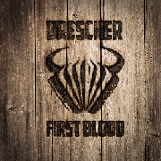 Drescher - First Blood