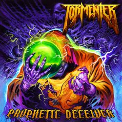 Tormenter - Prophetic Deceiver