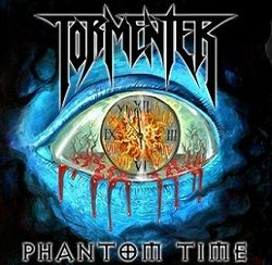 Tormenter - Phantom Time