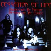 Cessation Of Life - Aggressive By Nature / Destructive By Choice