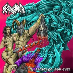 Excruciator - Fighting For Evil