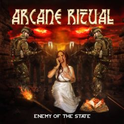 Arcane Ritual - Enemy Of The State