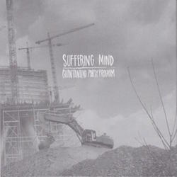 Suffering Mind - Guantanamo Party Program / Suffering Mind