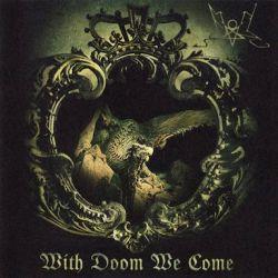 With Doom We Come
