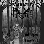 Witches Funeral (Reborn In Fire)