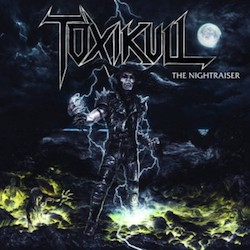 Toxikull - The Nightraiser