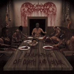 Human Compost - Exhumations Of Death And Horror
