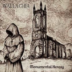 Wallachia - Monumental Heresy