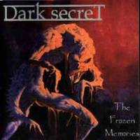 Dark Secret - The Frozen Memories