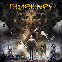 Deficiency - The Dawn Of Consciousness