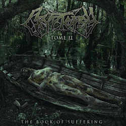 Cryptopsy - The Book Of Suffering (Tome 2)