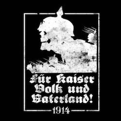 Für Kaiser, Volk Und Vaterland!