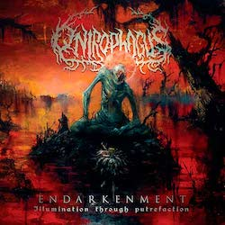 Onirophagus - Endarkenment (Illumination Through Putrefaction)