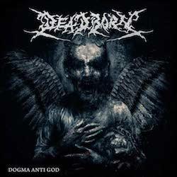 Deadborn - Dogma Anti God