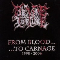 From Blood To Carnage: 1998-2004
