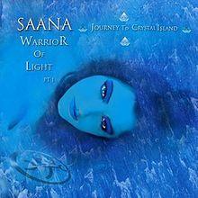 Saana - Warrior Of Light, Part 1
