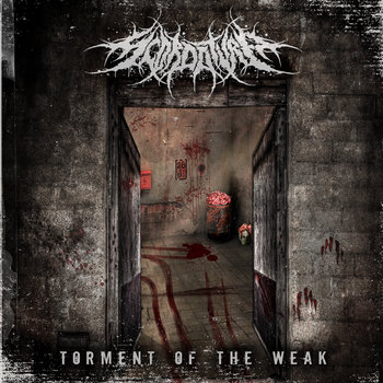 Torment Of The Weak