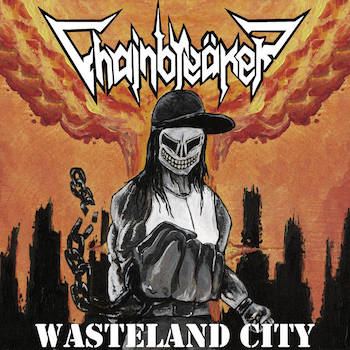 Chainbreäker - Wasteland City