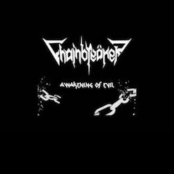 Chainbreäker - Awakening Of Evil