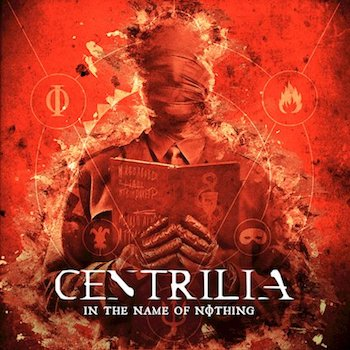 Centrilia - In The Name Of Nothing