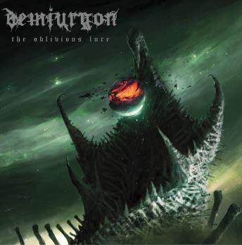 Demiurgon - The Oblivious Lure