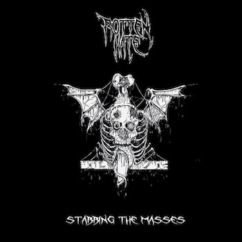 Rotten Hate - Stabbing The Masses