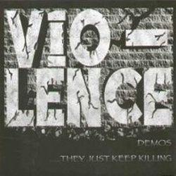 Demos ...They Just Keep Killing
