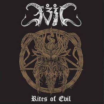 邪悪を讃えよ (Rites Of Evil)