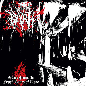 Echoes From The Seven Caves Of Blood