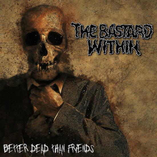 Better Dead Than Friends