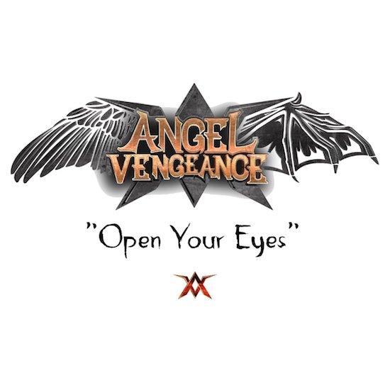 Angel Vengeance - Open Your Eyes