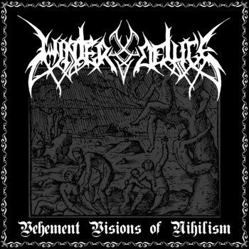 Vehement Visions Of Nihilism