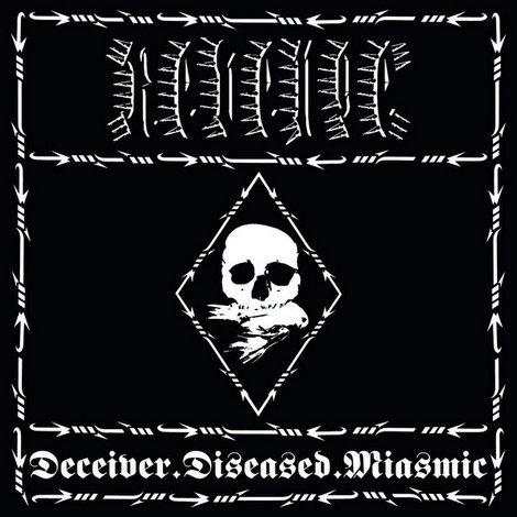 Deceiver.Diseased.Miasmic