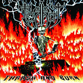 Thrash And Burn