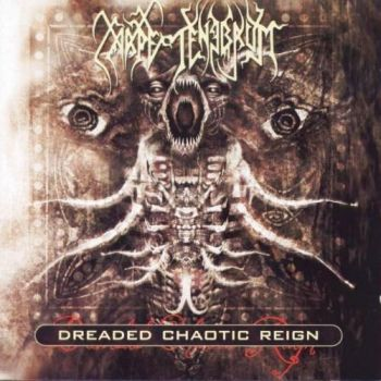 Dreaded Chaotic Reign