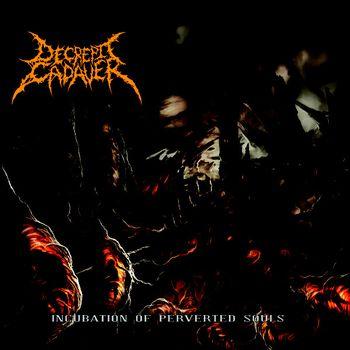 Incubation Of Perverted Souls