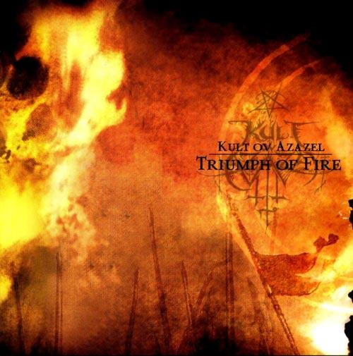 Kult Ov Azazel - Triumph Of Fire