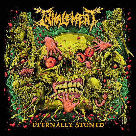 Inhalement - Eternally Stoned
