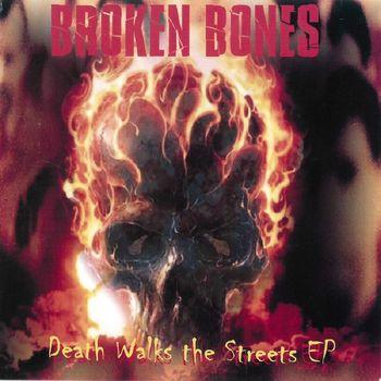 Death Walks The Streets
