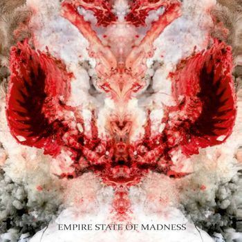 Empire State Of Madness