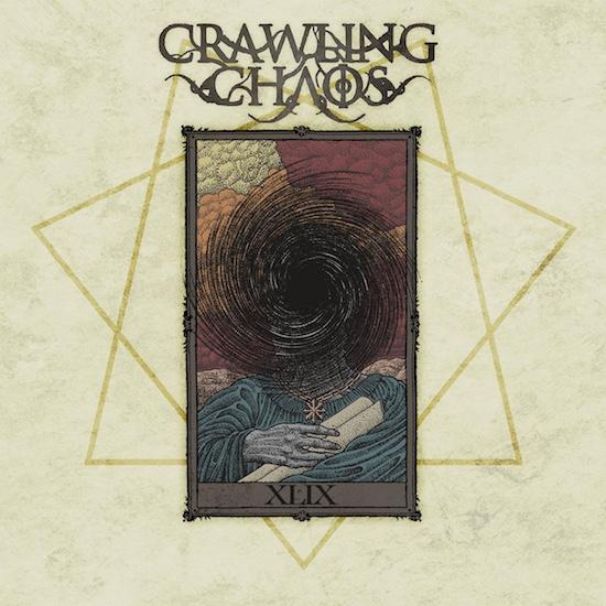 Crawling Chaos - XLIX