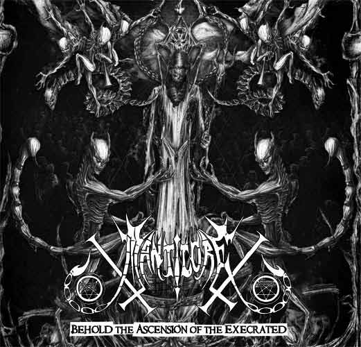 Manticore - Behold The Ascension Of The Execrated