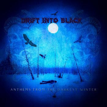 Anthems From The Darkest Winter