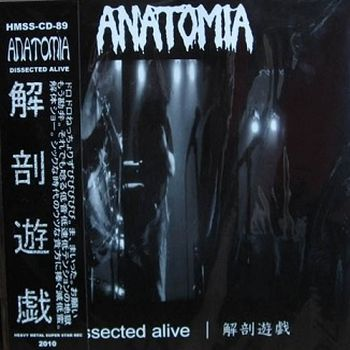 Dissected Alive