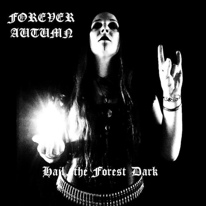 Forever Autumn - Hail The Forest Dark