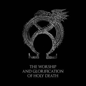 The Worship And Glorification Of Holy Death