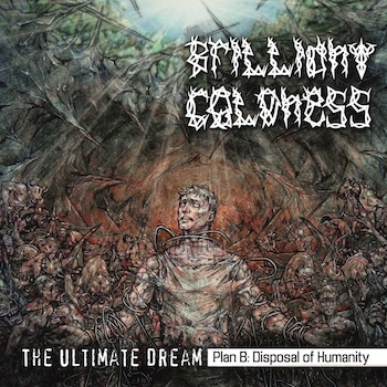 The Ultimate Dream. Plan B: Disposal Of Humanity