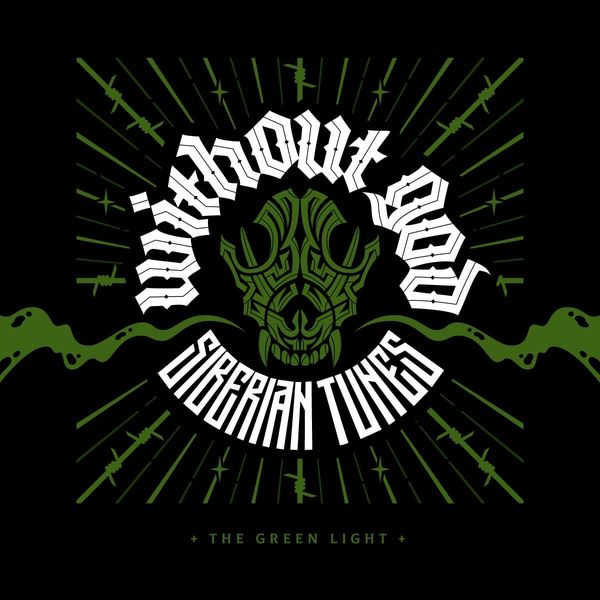 Siberian Tunes: The Green Light